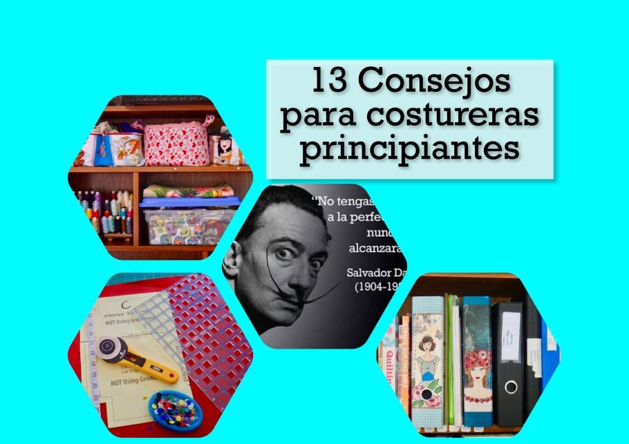 13 Consejos para costurerasprincipiantes.